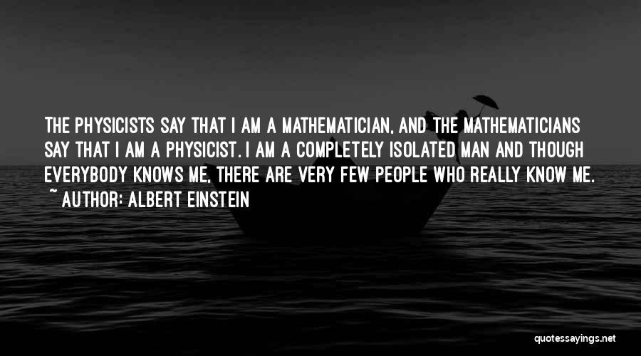 Physicists Quotes By Albert Einstein