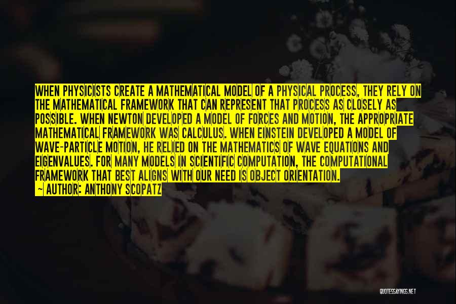 Physicists Quotes By Anthony Scopatz
