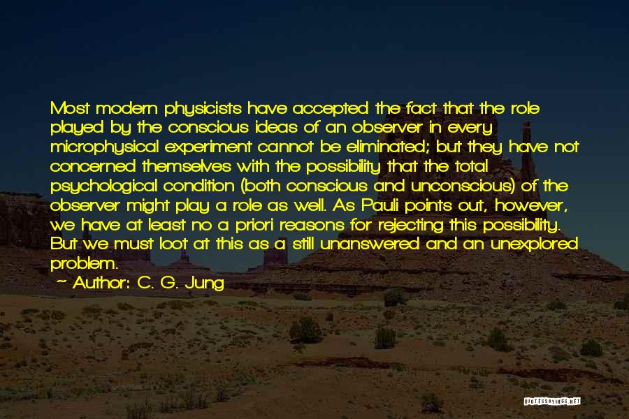 Physicists Quotes By C. G. Jung