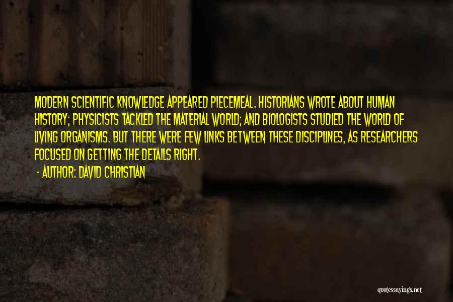 Physicists Quotes By David Christian