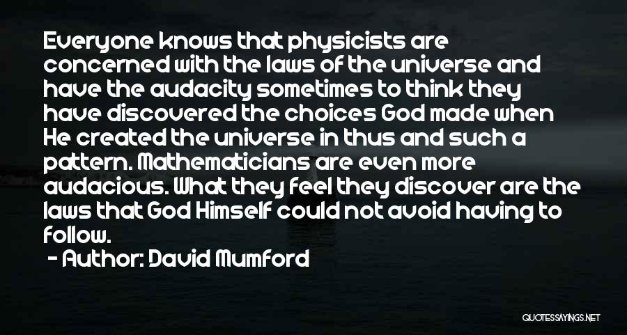Physicists Quotes By David Mumford