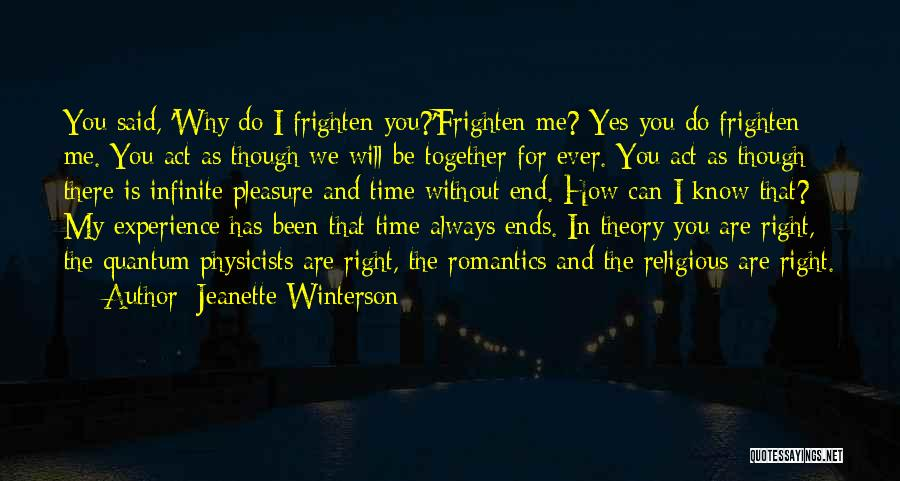 Physicists Quotes By Jeanette Winterson