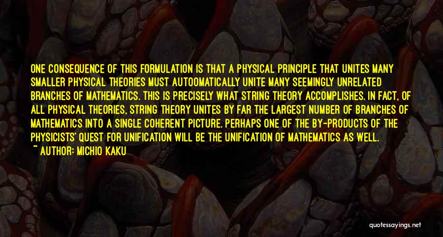 Physicists Quotes By Michio Kaku