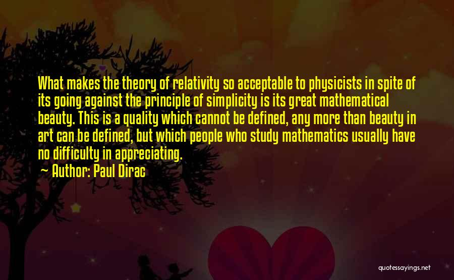 Physicists Quotes By Paul Dirac