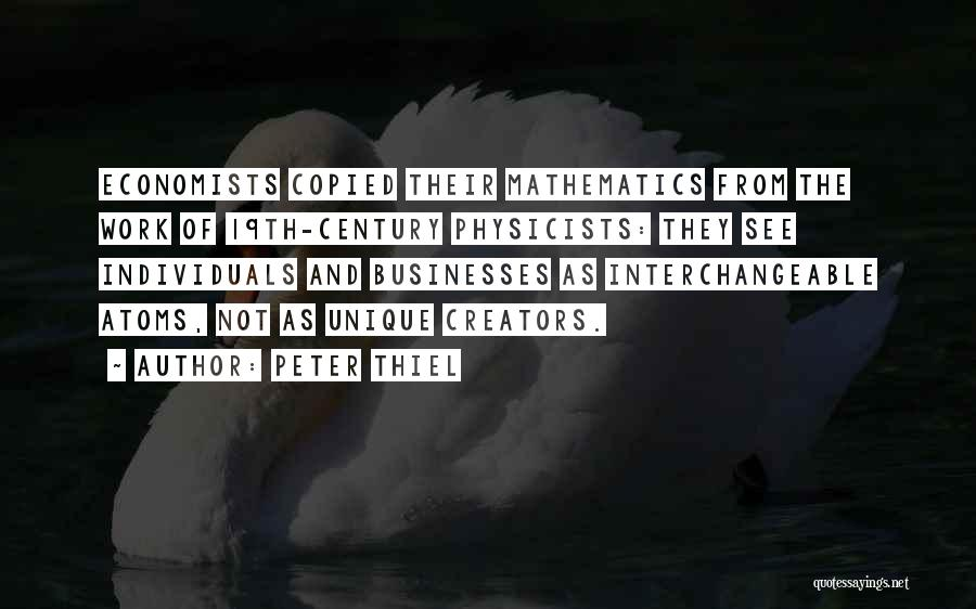 Physicists Quotes By Peter Thiel