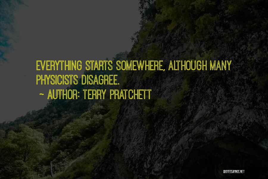 Physicists Quotes By Terry Pratchett