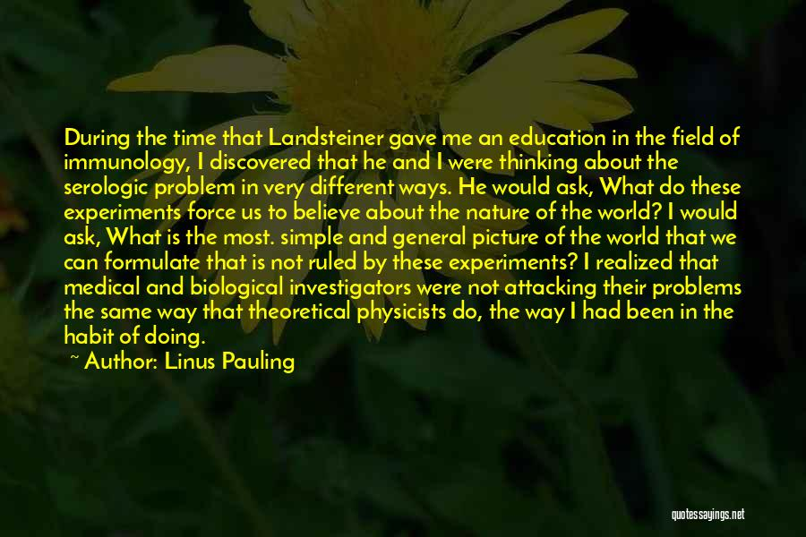 Physics Experiments Quotes By Linus Pauling