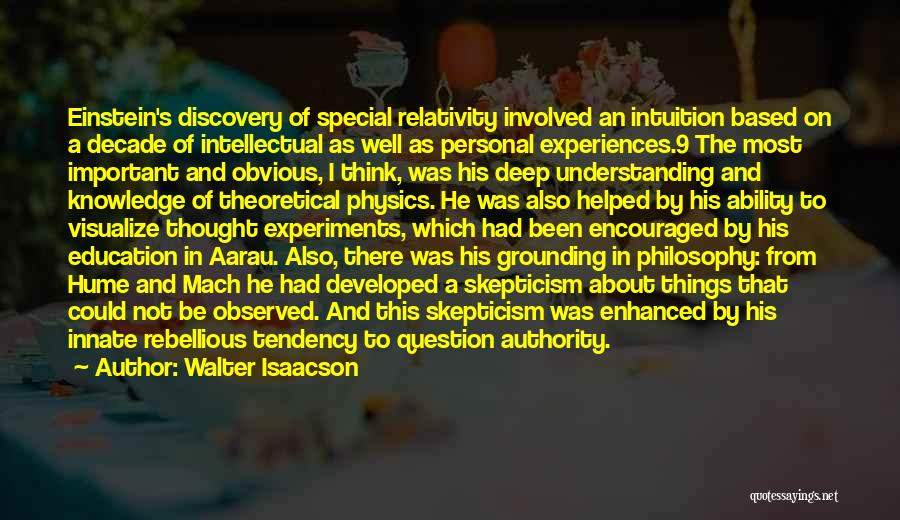 Physics Experiments Quotes By Walter Isaacson