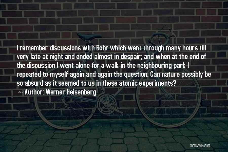 Physics Experiments Quotes By Werner Heisenberg