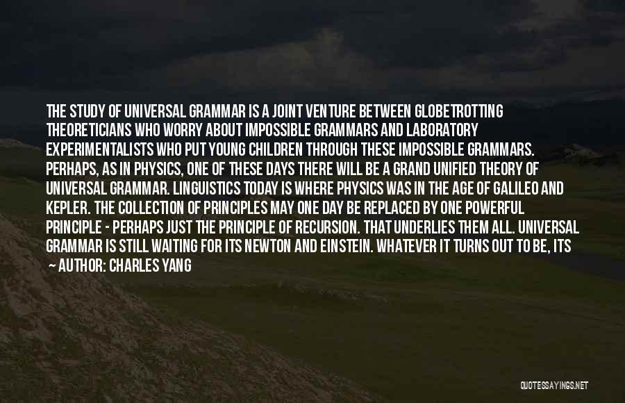 Physics Laboratory Quotes By Charles Yang