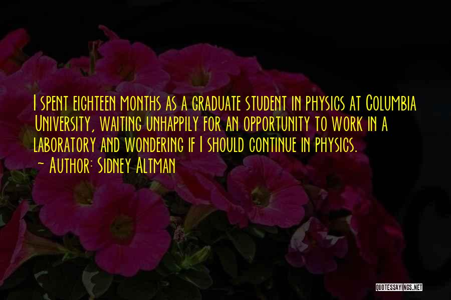 Physics Laboratory Quotes By Sidney Altman