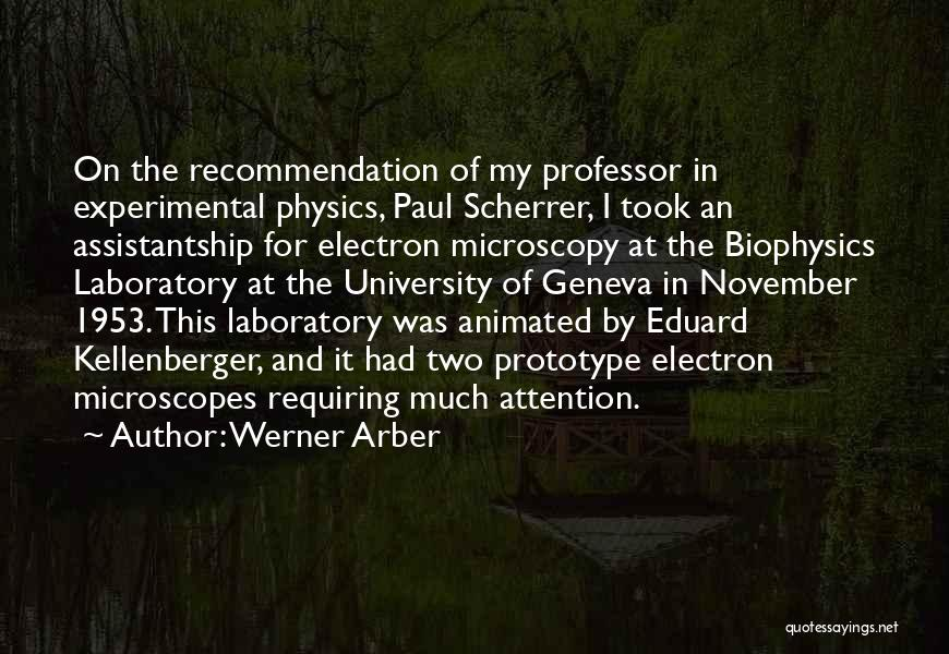 Physics Laboratory Quotes By Werner Arber