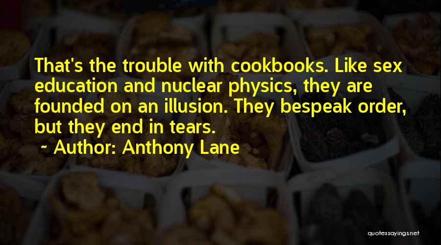 Physics Quotes By Anthony Lane
