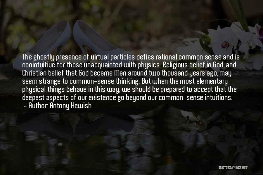 Physics Quotes By Antony Hewish