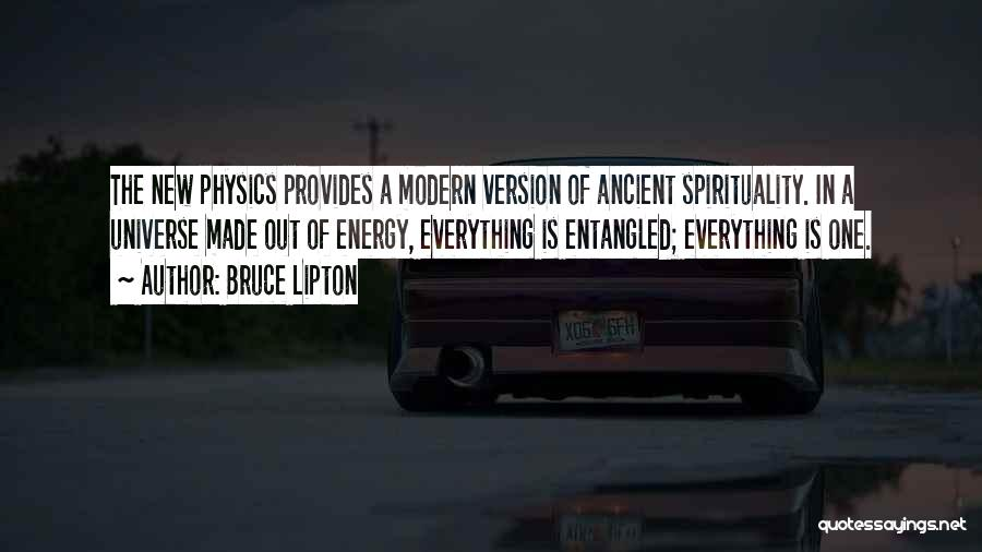 Physics Quotes By Bruce Lipton