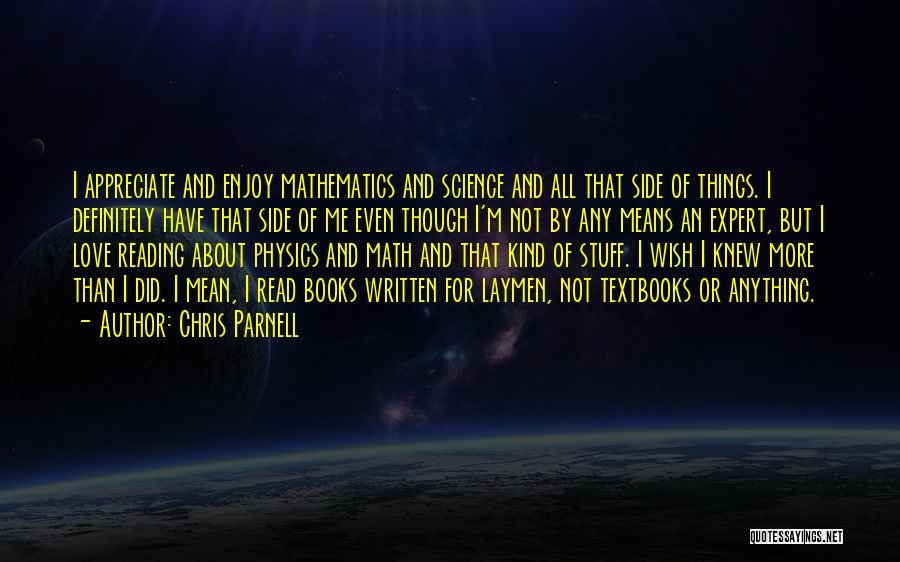 Physics Quotes By Chris Parnell