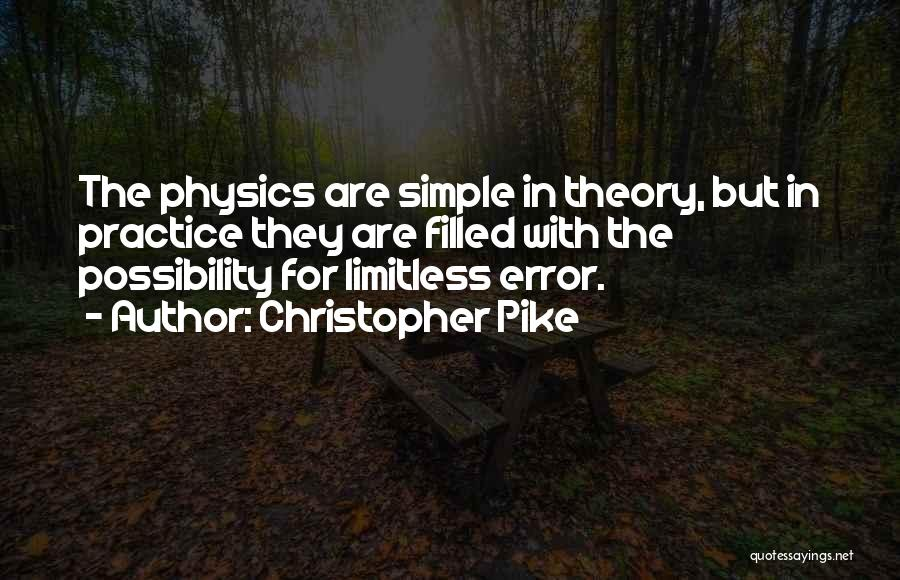Physics Quotes By Christopher Pike