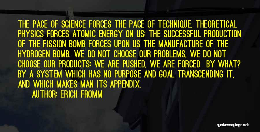 Physics Quotes By Erich Fromm
