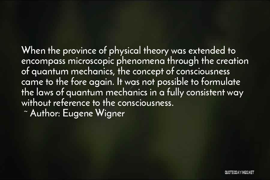 Physics Quotes By Eugene Wigner