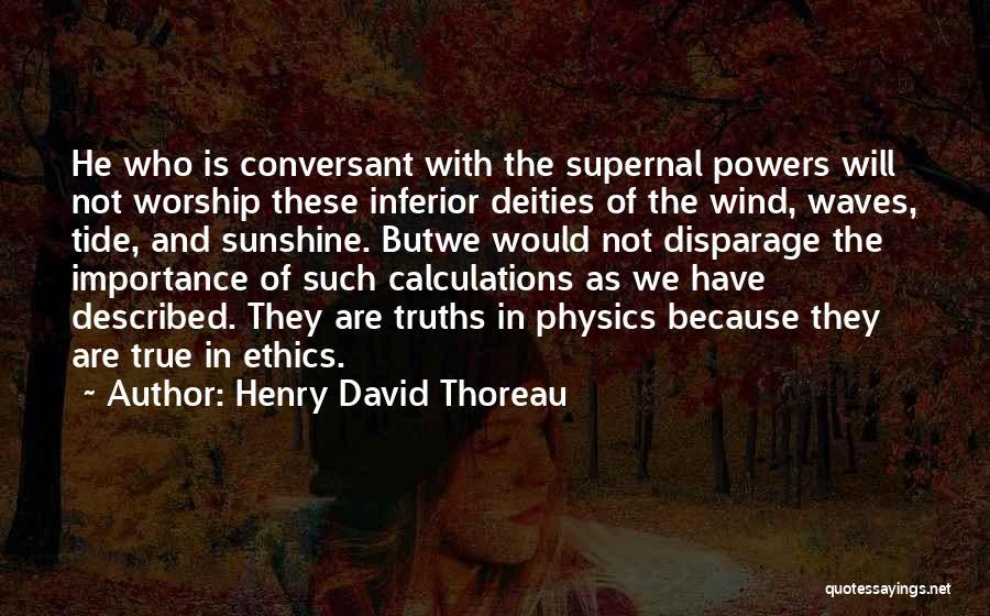 Physics Quotes By Henry David Thoreau