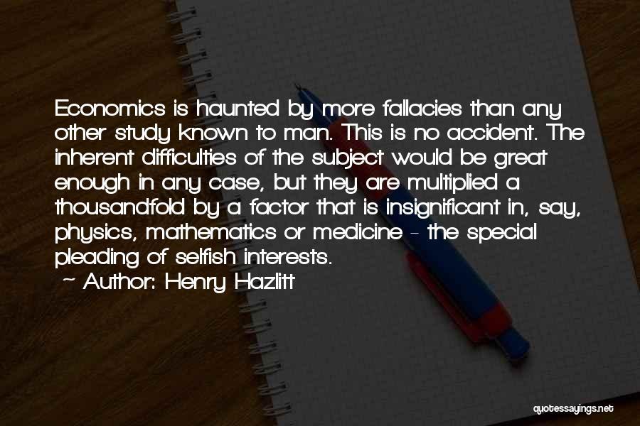 Physics Quotes By Henry Hazlitt