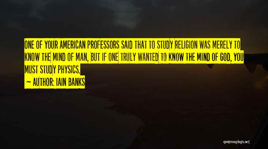 Physics Quotes By Iain Banks