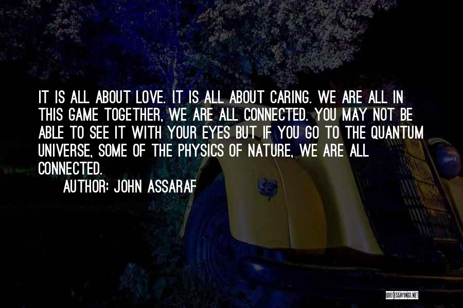 Physics Quotes By John Assaraf