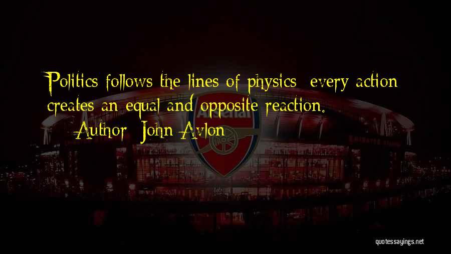 Physics Quotes By John Avlon