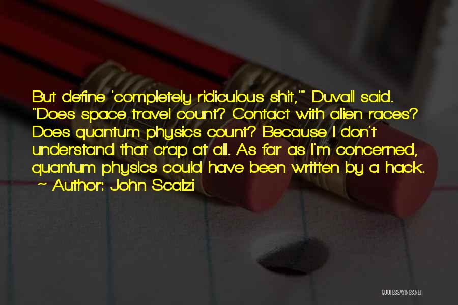 Physics Quotes By John Scalzi