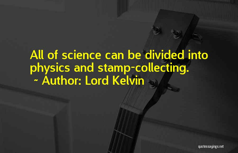 Physics Quotes By Lord Kelvin