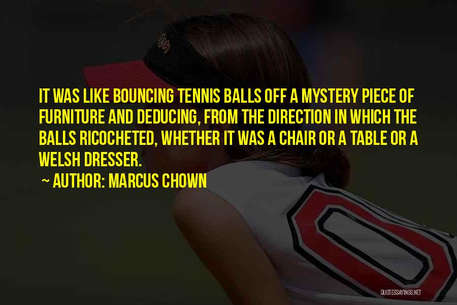 Physics Quotes By Marcus Chown