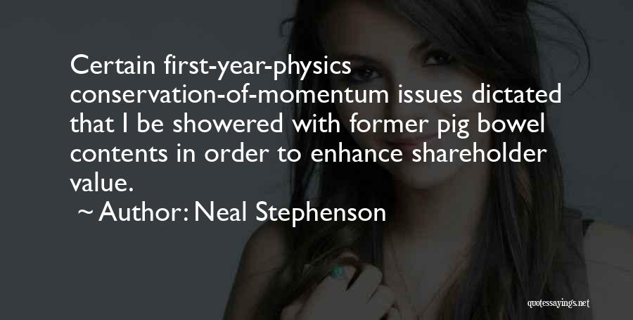 Physics Quotes By Neal Stephenson