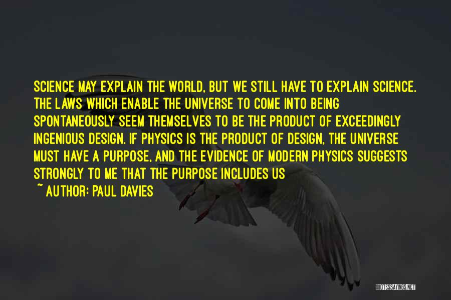 Physics Quotes By Paul Davies