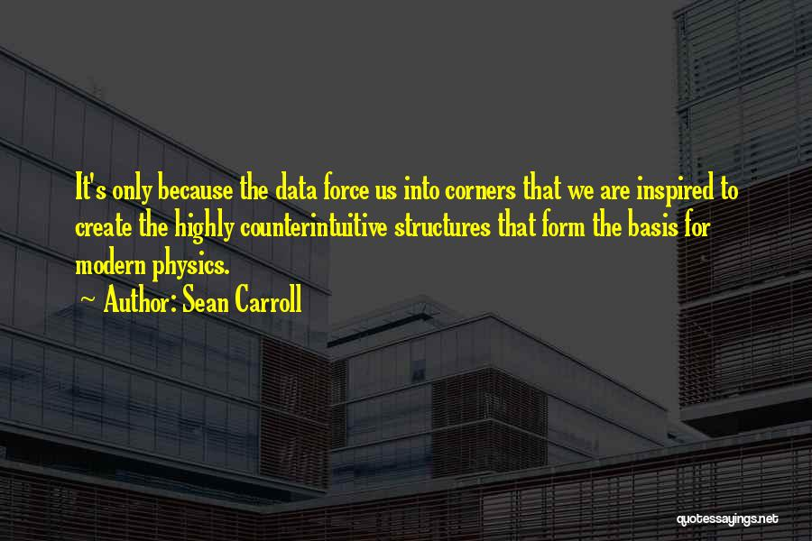 Physics Quotes By Sean Carroll