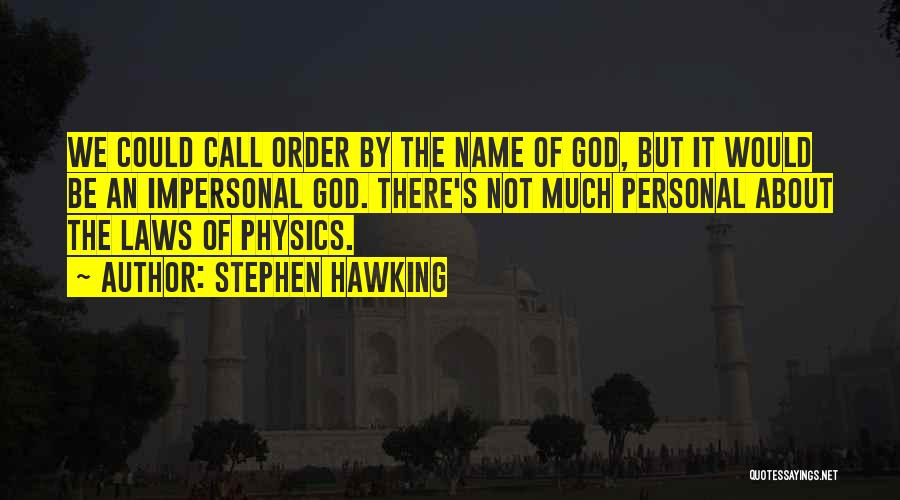 Physics Quotes By Stephen Hawking