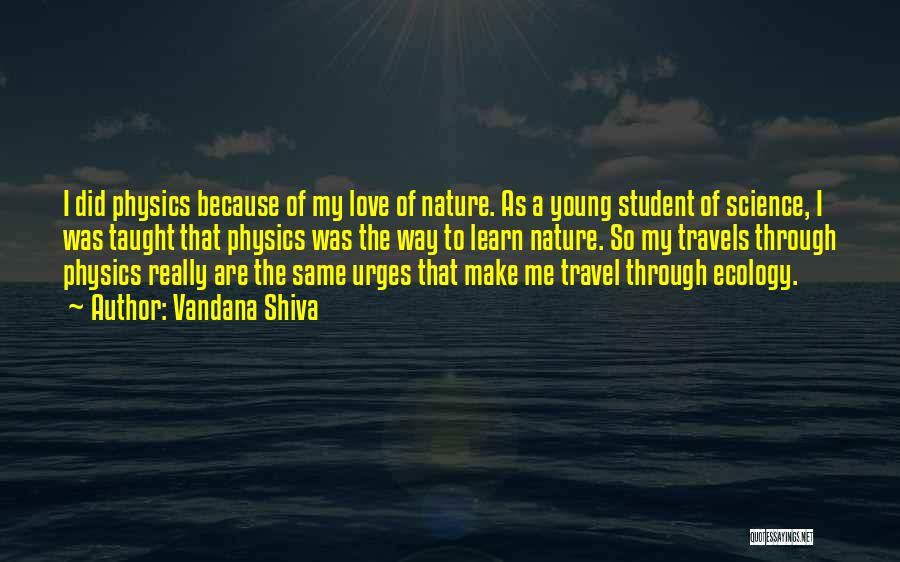 Physics Quotes By Vandana Shiva