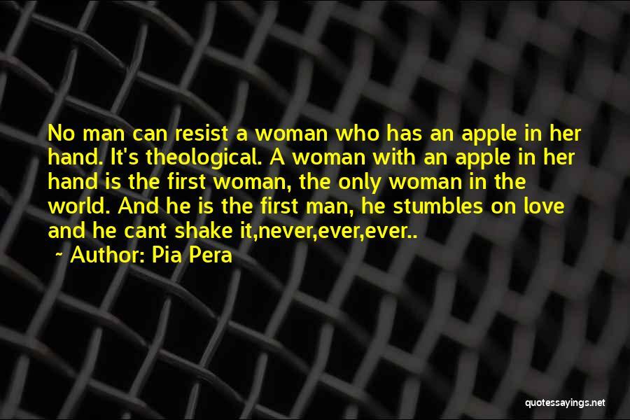 Pia Pera Quotes 1497728
