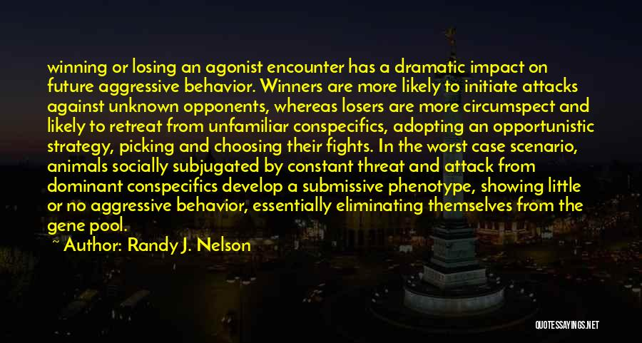 Picking Fights Quotes By Randy J. Nelson