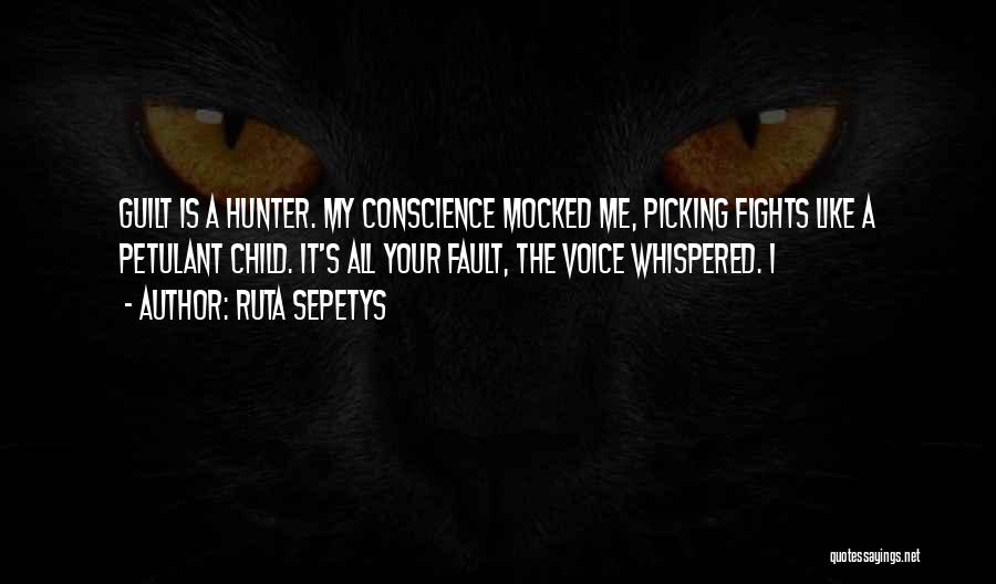 Picking Fights Quotes By Ruta Sepetys