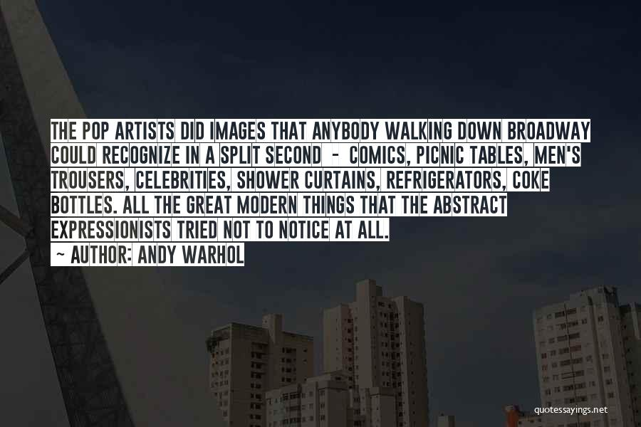 Picnic Tables Quotes By Andy Warhol