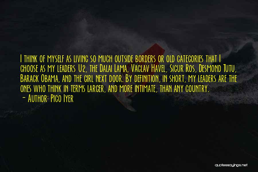 Pico Iyer Quotes 1486616