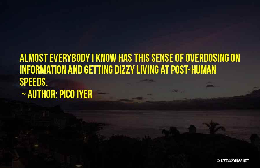 Pico Iyer Quotes 1809060