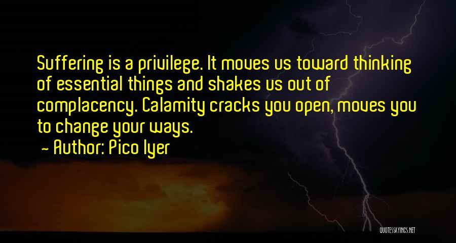 Pico Iyer Quotes 1996678