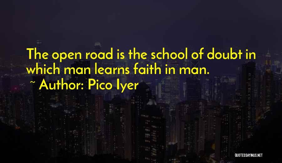 Pico Iyer Quotes 2120526
