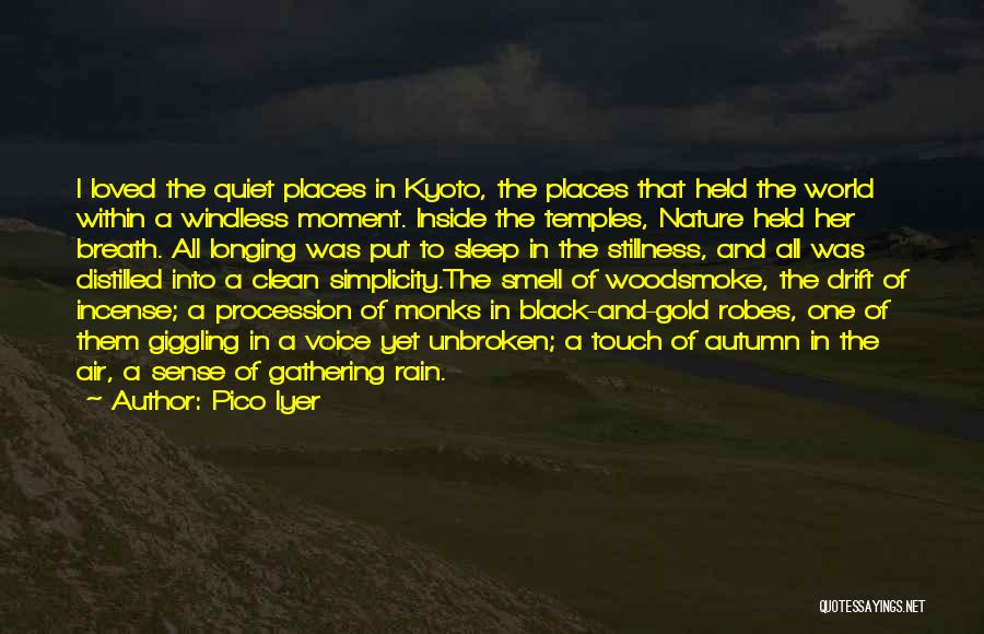 Pico Iyer Quotes 2206612