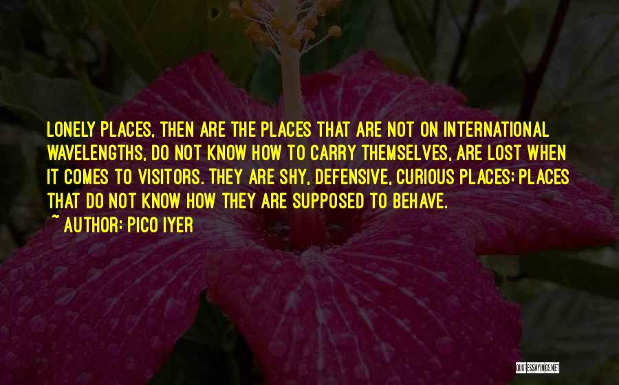 Pico Iyer Quotes 715730