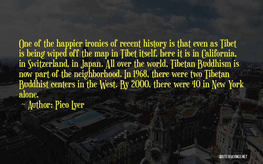Pico Iyer Quotes 722724