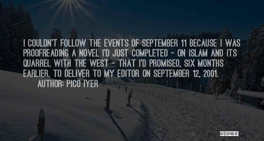Pico Iyer Quotes 921391