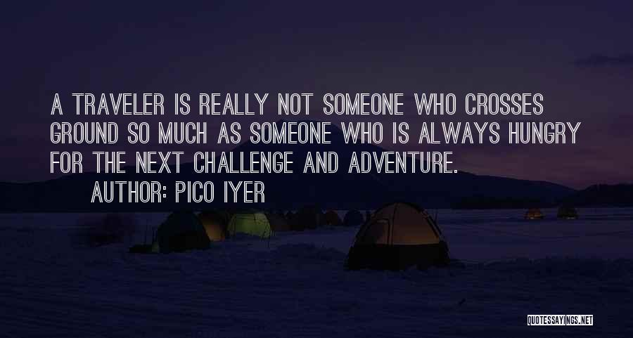 Pico Iyer Quotes 935639