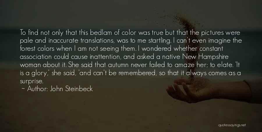 Pictures Of Nature And Quotes By John Steinbeck